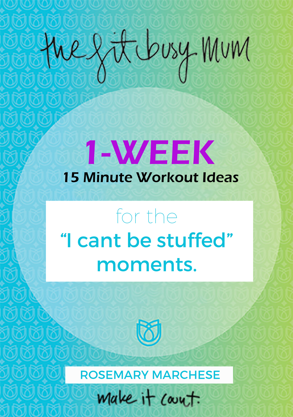 1 Week - 15 Min Workout eBook